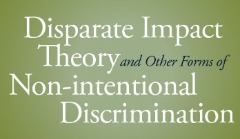 Disparate Impact Theory